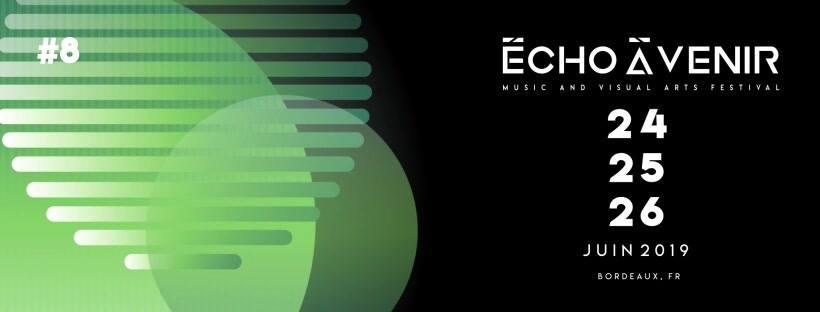 Écho A Venir #8 : Musiques électroniques & Arts visuel